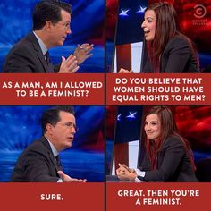 Stephen Colbert is a feminist! Are you? #feMENism #ImagineActLead…