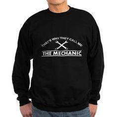The mechanic Sweatshirt   #mechanic #themechanic #callme #tshirt #sweatshirt #mug #bag #curtain #hoodie #profession #phonecase #clock #watch #cards #gifts #vneck #funny #patches