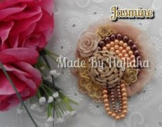 JASMINE brooch IDR 40K  #Brooch #broshijab #brosbunga #broscantik #broshandmade #brosshandmade