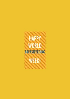 Happy World Breastfeeding Week! {With a Giveaway!} | The Mommy Dialogues
