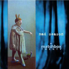 My favorite album of all time: Matchbox Twenty (@MatchboxTwenty) Mad Season