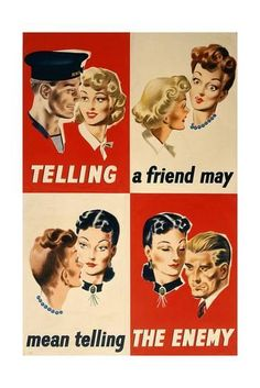 """""""Telling a friend may mean telling the enemy"""" World War II propaganda poster warning against careless talk, printed for HMSO by J. Weiner Ltd, England (London), about Museum Number Pin Up Vintage, Vintage Ads, Vintage Posters, Vintage London, Vintage Prints, Vintage Style, Ww2 Propaganda Posters, Wow Art, Old Ads"""