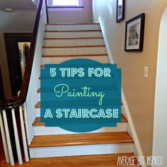 Painting a staircase is a pain. Make it less of a pain with these five tips to help you do it right, quickly!