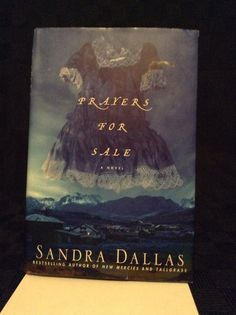 Preowned Sandra Dallas Prayers For Sale A Novel Hardcover Book