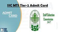 SSC MTS Admit Card 2017 | Multi Tasking Staff Tier-2 Exam Date {28/01/2018}