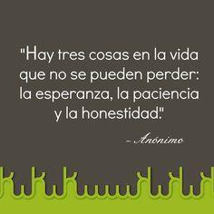 esperanza + paciencia + honestidad: exc triada!