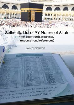 Authentic list of 99 names of Allah with root words and references from Quran & Sahih Ahadith + Free online resources to know more about Allah, His Names & His Attributes