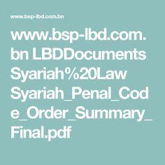www.bsp-lbd.com.bn LBDDocuments Syariah%20Law Syariah_Penal_Code_Order_Summary_Final.pdf
