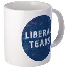 CafePress - Liberal Tears Mugs - Unique Coffee Mug, 11oz Coffee Cup -- Additional details at the pin image, click it  : Coffee Mugs