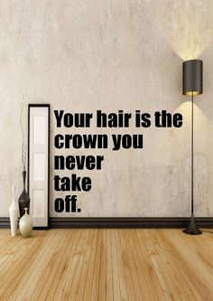 Your Hair Is The Crown You Never Take Off - Salon Decor - Home Decor - Gift Idea -Living Room-Bedroom-Office-Dorm-High Quality Vinyl Graphic by EmmaEmbellishments on Etsy
