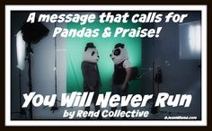 "Click to view Rend Collective's music video ""You Will Never Run"" via www.JeanWilund.com"