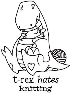 T-Rex Hates Knitting - An awesome swap partner gave me this design on a project bag.