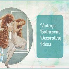 Beautiful Vintage Bathroom Ideas