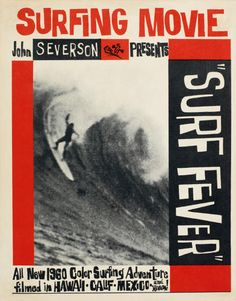 A Visual History Of Surf Culture In 12 Spectacular Images Surf Design, Vintage Surfing, Wave City, Surf Movies, Surf Music, Surfing Pictures, Alana Blanchard, California Surf, Poster Prints