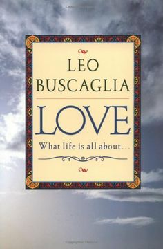 Love: What Life Is All About, http://www.amazon.com/dp/0449911624/ref=cm_sw_r_pi_awd_1my7rb1M0GE08
