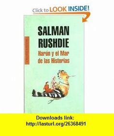 Harun y el mar de las historias / Haroun and the Sea of Stories (Spanish Edition) (9788439723264) Salman Rushdie , ISBN-10: 8439723261  , ISBN-13: 978-8439723264 ,  , tutorials , pdf , ebook , torrent , downloads , rapidshare , filesonic , hotfile , megaupload , fileserve