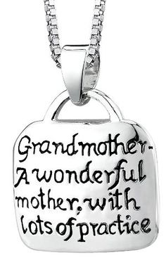 "Sterling Silver ""Grandmother A Wonderful Mother With Lots Of Practice\"" Square Pendant, 18\"": Jewelry"