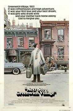 Next Stop, Greenwich Village (1976) Stars: Lenny Baker, Shelley Winters, Ellen Greene, Lois Smith, Christopher Walken, Jeff Goldblum ~ Director: Paul Mazursky (Nominated for 2 Golden Globes)