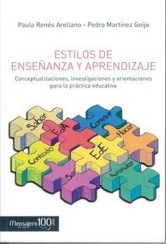 Estilos de enseñanza y aprendizaje : conceptualizaciones, investigaciones y orientaciones para la práctica educativa / Paula Renés Arellano, Pedro Martínez Geijo http://absysnetweb.bbtk.ull.es/cgi-bin/abnetopac01?TITN=534909