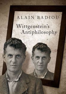 """Read """"Wittgenstein's Antiphilosophy"""" by Alain Badiou available from Rakuten Kobo. Alain Badiou takes on the standard bearer of the 'inguistic turn' in modern philosophy and anatomizes the 'antiphilosoph. Contemporary Philosophy, Modern Philosophy, Alain Badiou, Good Presentation, Thought Provoking, My Books, This Book, Sayings, Reading"""