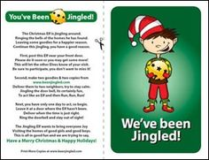 "Print a Color or Black & White ""Jingle"" sheet and include it with a delicious treat. Leave it on someone's door step, ring the bell, and Run Run Run!   If you have been Jingled, cut out the Elf and place it on or near your door so you won't be Jingled again..... Ohh boy I may have to start this!! - Click image to find more Holidays & Events Pinterest pins"