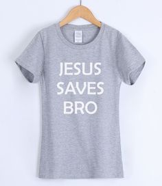 #JESUS #SAVES #BRO #FashionT-shirts #For #Women #2017 #Short #Sleeve #Summer #Female #T-shirt #Kpop #Brand #Clothing #T #Shirt #Top #Tee #For #Lady