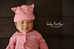 First month baby Kaitlyn