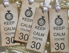 Keep Calm You're 30 Birthday Tags with Clock  Set of 4 door amaretto, $5.00