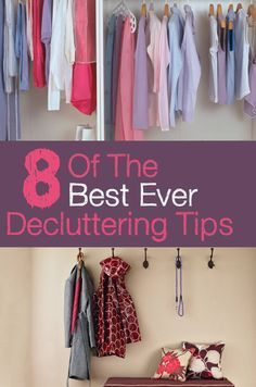 8 of the Best Ever Decluttering Tips   It's hard for some of us not to be hoarders! Paperwork piles up and mismatched mugs collect in the kitchen. But clearing that kind of clutter can be a cathartic experience