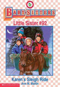Baby-Sitters Little Sister #92 Karen's Sleigh Ride