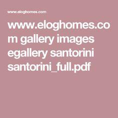 www.eloghomes.com gallery images egallery santorini santorini_full.pdf