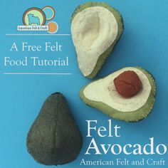 Free pattern and tutorial for to sew an awesome felt avocado.