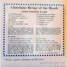 Cake recipe form 1957 ~ Queen Elizabeth II Cake Recipe ~ Dates, Coconut