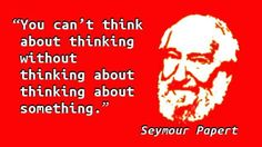 Seymour Papert - Thinking