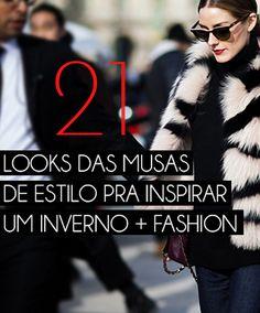 Está em dúvida de como se vestir pro frio? Confira os looks das fashionistas mundo afora e arrase nesse inverno.