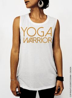 """Use coupon code """"pinterest"""" Yoga Warrior - White with Gold Muscle Tee Tank T-shirt by DentzDenim"""
