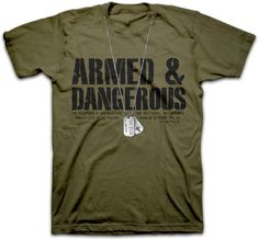 Armed & Dangerous Christian T-shirts