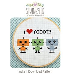 Robot Cross Stitch Pattern, I Love Robots Instant Download