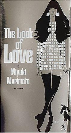 The Look of LOVE by Miyuki Morimoto
