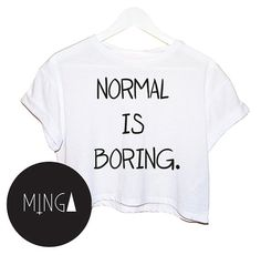 a78b80b38c NORMAL IS BORING t shirt top tee crop tank vest paris hipster fashion  grunge trendy swag