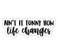 thomas rhett life changes Sticker - Lyric Shirts - Ideas of Lyric Shirts - thomas rhett life changes Sticker Country Music Quotes, Country Music Lyrics, Country Songs, Instagram Caption Lyrics, Instagram Quotes, Thomas Rhett Lyrics, Lyrics For Selfies, Lyric Shirts, Song Lyric Quotes