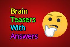 Brain teasers for kids with answers require a little extra brain power to solve and are a good way to exercise your brain. Five men were eating apples. Brain Teasers Riddles, Brain Teasers With Answers, Brain Teasers For Kids, Riddles With Answers, Riddle Puzzles, Puzzles For Kids, Your Brain, My Teacher, Math