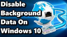 http://www.tricks9.com/2017/08/how-to-disablereduce-background-data-on.html?m=1    Tips to Save your Data Consumption on Windows 10 OS  http://www.tricks9.com/2017/08/how-to-disablereduce-background-data-on.html?m=1