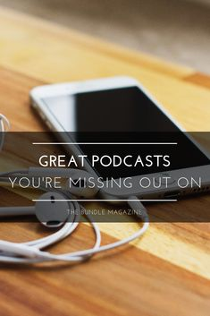 Great Podcasts You're Missing Out On Entertainment, My Love, My Boo, Entertaining