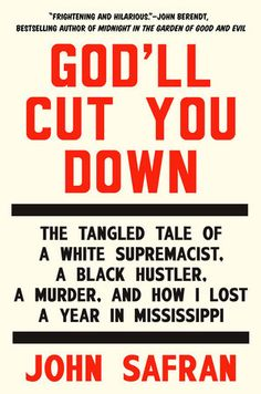 """An unlikely journalist, a murder case in Mississippi, and a fascinating literary true crime story in the style of Jon Ronson, for fans of """"Serial.""""  A notorious white supremacist named Richard Barrett..."""