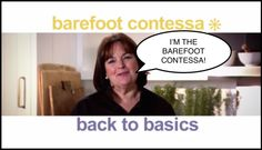 "This Is What Happens In Every Single Episode Of ""Barefoot Contessa"" --- I AM HAVING A GIGGLE FIT RIGHT NOW."