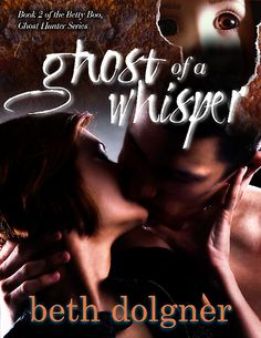 REVIEW:  Ghost Of A Whisper: Betty Boo Series #2 by Beth Dolgner (@BethDolgner)