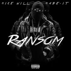 Mike Will Made It Ransom #hiphop #music #news #mousailink