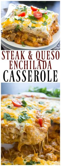 and queso enchilada casserole STEAK AND QUESO ENCHILADA CASSEROLE – an easy dinner for the holidays and great for gatherings. This cheesy casserole is baked to perfection.Family Dinner Family Dinner may refer to: Mexican Dishes, Mexican Food Recipes, Beef Recipes, Cooking Recipes, Ethnic Recipes, Yummy Recipes, Mexican Entrees, Recipies, Mexican Cooking