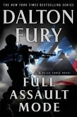 Full Assault Mode (Delta Force Series #3) by Dalton Fury